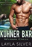 Kühner Bär: Ein paranormaler Liebesroman (Werbär Creek 5)
