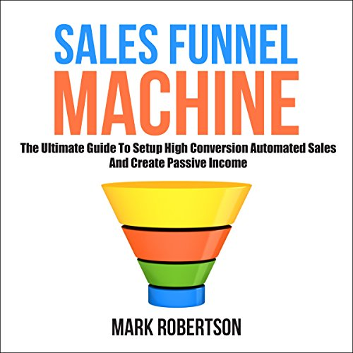 Sales Funnel Machine audiobook cover art
