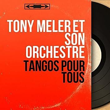 Tangos pour tous (Mono Version)