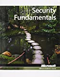 98-367: MTA Security Fundamentals (Microsoft Official Academic Course) by Microsoft Official Academic Course (24-Mar-2011) Paperback