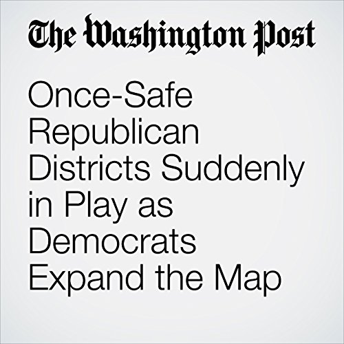 Once-Safe Republican Districts Suddenly in Play as Democrats Expand the Map audiobook cover art