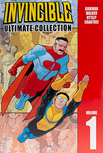 Invincible: The Ultimate Collection Volume 1 (Invincible...