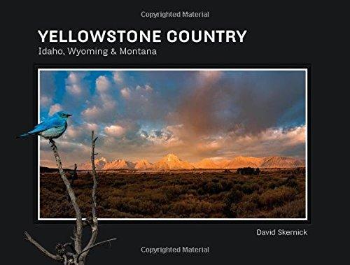 Yellowstone Country: Idaho, Wyoming & Montana (Lost on Gray Roads)