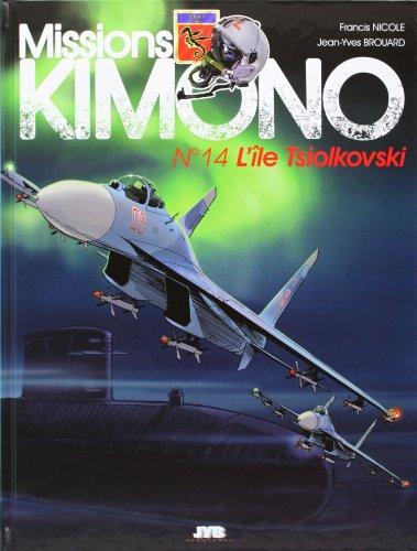 Missions Kimono, tome 14 : L'île Tsiolkovski