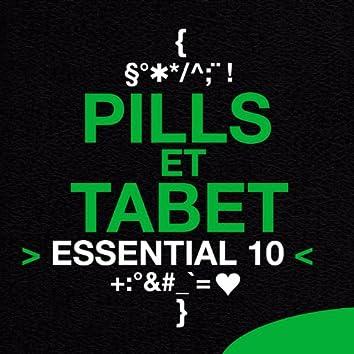 Pills et Tabet: Essential 10