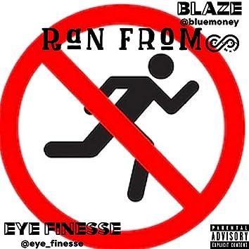 Ran From (feat. Blaze)
