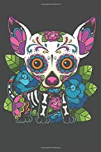 2020 Week To View Dated Planner Diary: 6x9 Inches Paperback Day of the Dead Chihuahua Dog Sugar Skull Calavera