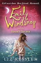 Emily Windsnap and the Siren's Secret by Kessler, Liz (2009) Paperback