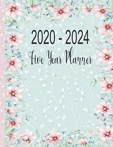 2020 - 2024 Five Year Planner: Pink Flowers Agenda Planner For The Next Five Years. Floral Vine Monthly Schedule Organizer