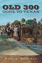 OLD 300: Gone To Texas