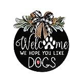 YANFANG Bienvenido Puerta Colgador DecoracióN De La Corona Entrada,Cartel Bienvenida SuspensióN Delantera, A Espero Que Te Gusten Los Perros, Cartel Granja, Colgadores Madera RúStic
