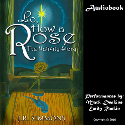 Lo, How a Rose audiobook cover art