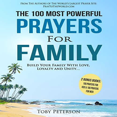 The 100 Most Powerful Prayers for Family cover art