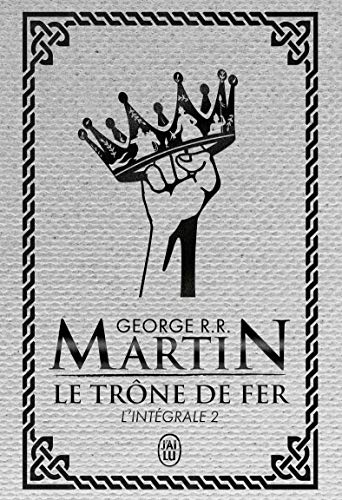 Le Trone De Fer A Game Of Thrones Integrale Tome 2