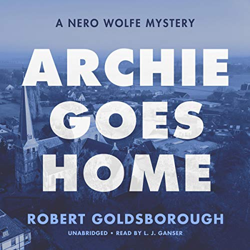 Archie Goes Home: A Nero Wolfe Mystery  By  cover art