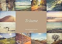 Traeume - Motivationssprueche fuer Dich (Wandkalender 2022 DIN A2 quer): Wunderschoene Fotomotive gepaart mit einzigartigen Spruechen (Monatskalender, 14 Seiten )