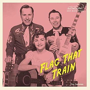Flag That Train