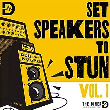 Set Speakers To Stun, Vol. 1