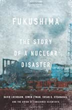 Fukushima: The Story of a Nuclear Disaster by Lochbaum, David, Lyman, Edwin, Stranahan, Susan Q., The Unio (2014) Hardcover