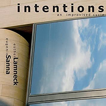 Intentions - An Improvised Cycle