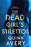 The Dead Girl's Stilettos (A Bexley Squires Mystery Book 1)