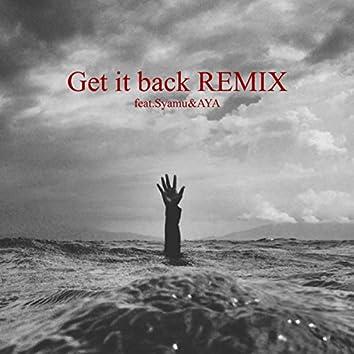 Get it back (Remix) [feat. Syamu & AYA]