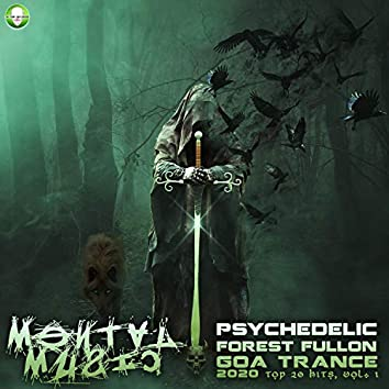 Mental Music - Psychedelic Forest Fullon Goa Trance 2020 Top 20 Hits, Vol. 1
