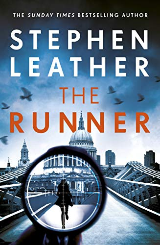 The Runner: The heart-stopping thriller from bestselling author of the Dan 'Spider' Shepherd series (English Edition)