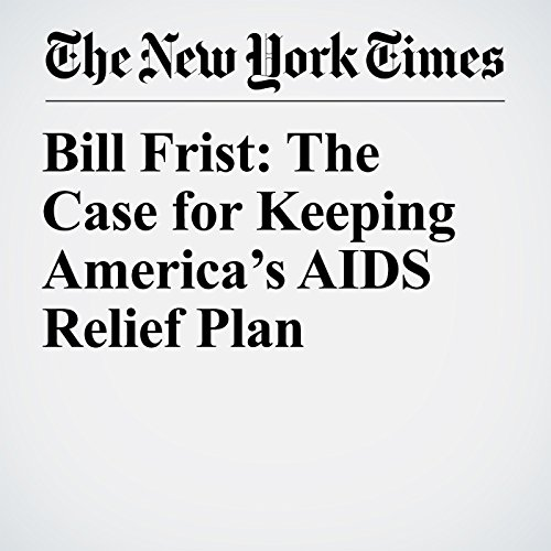 Bill Frist: The Case for Keeping America's AIDS Relief Plan copertina