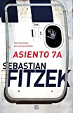 Asiento 7A (La Trama)