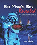 No Man's Sky Revealed: A Newcomers Guide to Companions and Later