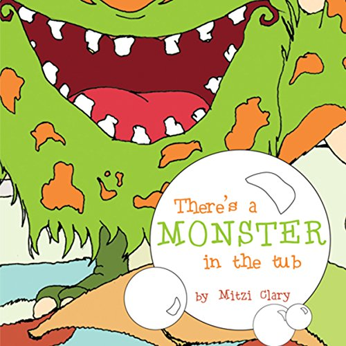 There's a Monster in the Tub audiobook cover art