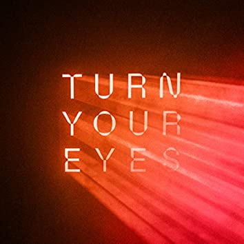 Turn Your Eyes (Live)
