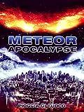 Meteor Apocalypse - Pioggia di Fuoco