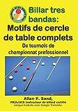 Billar tres bandas - Motifs de cercle de table complets: De tournois de championnat professionnel