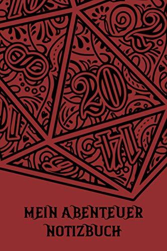 Mein Abenteuer Notizbuch | W20 | Das Notizheft für Rollenspieler | für Abenteuer Tagebuch | für alle Pen und Paper Systeme | 120 Seiten | Sechs ... | Tabletop | Brettspiel | Helden | Würfel