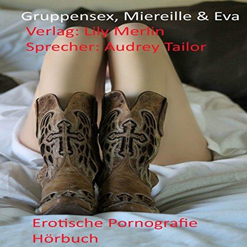 Gruppensex, Miereille & Eva Titelbild