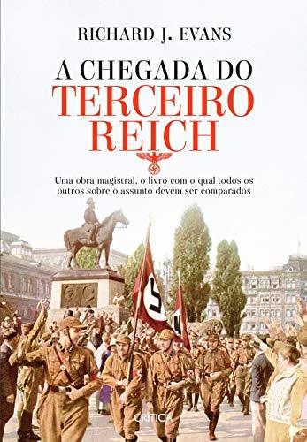 A chegada do terceiro Reich: 3ª Edição