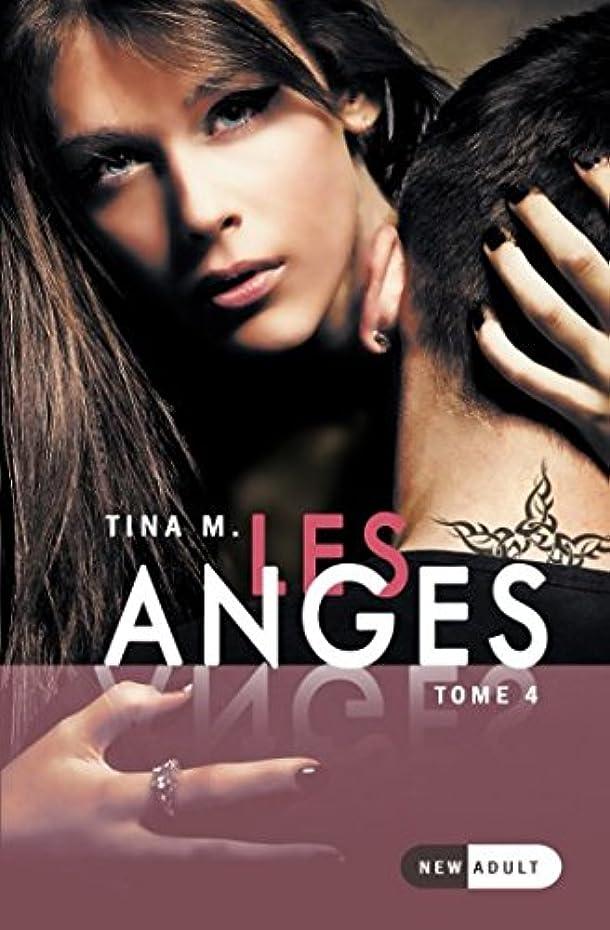 省略するキャンパスレールLes Anges: Tome 4