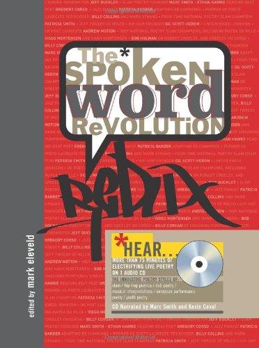 The Spoken Word Revolution Redux (A Poetry Speaks Experience)