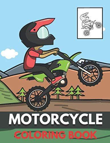Motorcycle Coloring Book: for Kids who Love Motorbikes (Different Models) Best Gift for Boys