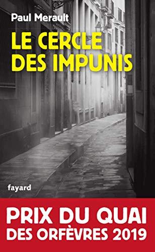 Le Cercle des impunis: Prix du Quai des Orfèvres 2019