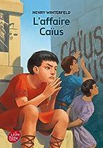 L'affaire Caïus de Henry Winterfeld