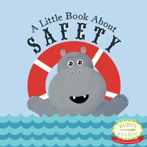Compare Textbook Prices for A Little Book About Safety  ISBN 9780989407113 by Kurtzman-Counter, Samantha,Schiller, Abbie