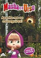 Masha e o Urso - Apanha-me se Conseguires! (Portuguese Edition)