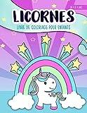 Licornes - Livre de coloriage pour enfants : de 4 à 9 ans: Un cahier d'activités mignon pour les enfants, filles et garçons