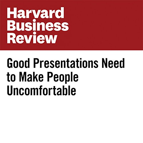 Good Presentations Need to Make People Uncomfortable audiobook cover art