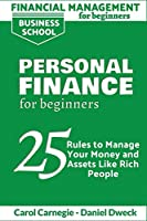 Financial Management for Beginners - Personal Finance: 25 rules to manage your money and assets like rich people