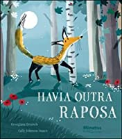 Havia Outra Raposa (Portuguese Edition)