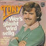 Wer's Glaubt Wird Selig / Auf Dem Fahrrad Da Fühl'n Wir Uns Frei [Vinyl Single 7'']
